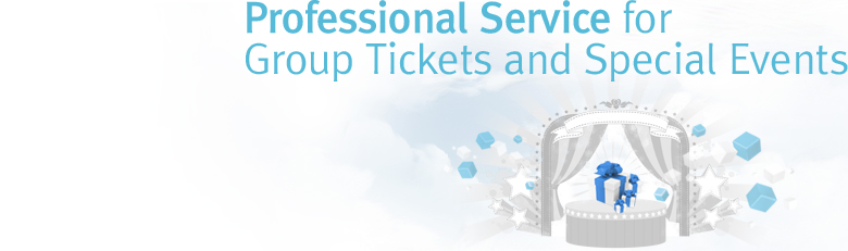 Professional Service for Group Tickets and Special Events